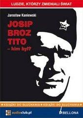 Josip Broz Tito - kim był? Audiobook