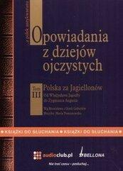 Opowiadania z dziejów ojczystych T.3 Audiobook