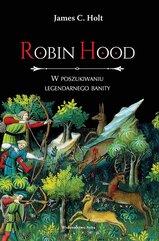 Robin Hood. W poszukiwaniu legendarnego banity