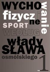 Wychowanie fizyczne i sport według Władysława Osmólskiego 1