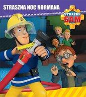 Strażak Sam. Straszna noc Normana
