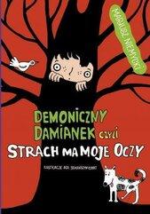 Demoniczny Damianek, czyli strach ma moje oczy T2