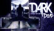 DARK: Cult of the Dead