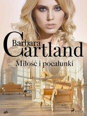 Miłość i pocałunki - Ponadczasowe historie miłosne Barbary Cartland