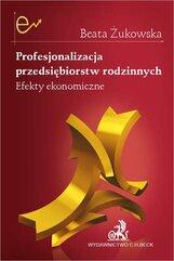 Profesjonalizacja przedsiębiorstw rodzinnych. Efekty ekonomiczne