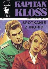 Kapitan Kloss. Spotkanie z Ingrid. Tom 7