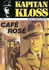 Kapitan Kloss. Cafe Rose. Tom 8