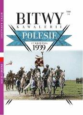 Bitwy Kawalerii Tom 14 Polesie 17 września 1939