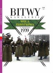 Bitwy Kawalerii Tom 15 Wola Zbrożkowa 11 września 1939
