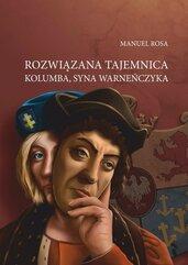 Rozwiązana tajemnica Kolumba syna Warneńczyka
