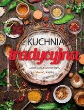 Kuchnia tradycyjna.. a jeśli wolisz kuchnia light