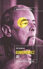 Witold Gombrowicz Ja!