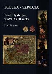 Polska - Szwecja Konflikty zbrojne w XVI-XVIII..