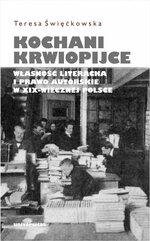 Kochani krwiopijce. Własność literacka i prawo autorskie w XIX-wiecznej Polsce