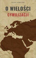 O wielości cywilizacji