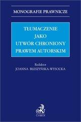 Tłumaczenie jako utwór chroniony prawem autorskim