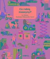 Co robią maszyny