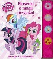 My Little Pony. Piosenki o magii i przyjaźni