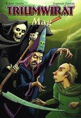 Strefa komiksu T.13 Triumwirat: Mag