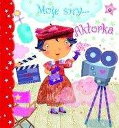 Moje sny... Aktorka