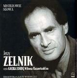 Mistrzowie słowa 1. Grek Zorba. Zelnik
