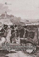 1812 Na skrzydłach Wielkiej Armii