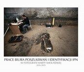Prace Biura Poszukiwań i Identyfikacji IPN w fotografii Marty Smolańskiej 2016-2019