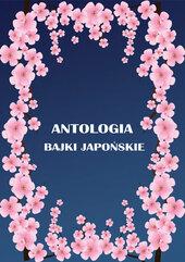 Antologia Bajki japońskie