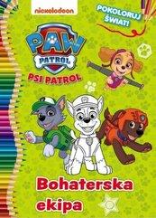 Psi Patrol Pokoloruj świat! 2 Bohaterska ekipa