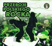 Przeboje polskiego rocka vol.3 CD