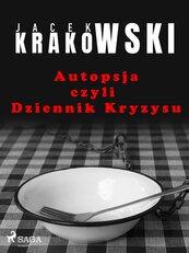 Autopsja czyli Dziennik Kryzysu