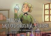 Maria Skłodowska-Curie Pierwiastki promieniotwórcze