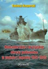Holenderskie i brytyjskie okręty podwodne...