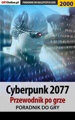 Cyberpunk 2077 - poradnik do gry