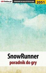 SnowRunner - poradnik do gry