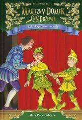 Magiczny domek na drzewie 25 Z Szekspirem na scenie