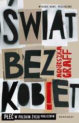 Świat bez kobiet. Płeć w polskim życiu publicznym