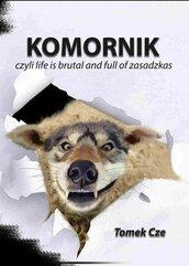Komornik, czyli life is brutal and full of zasadzkas