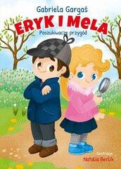 Eryk i Mela poznają świat. Poszukiwacze przygód