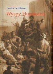 Wyspy Hurracana - Louis Lefebvre