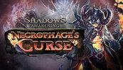 Shadows: Awakening - Necrophage's Curse