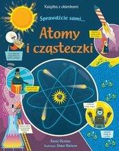 Atomy i cząsteczki. Książka z okienkami