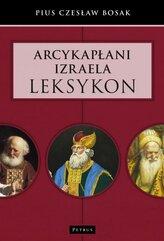 Arcykapłani Izraela. Leksykon