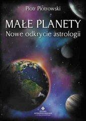 Małe planety. Nowe odkrycie astrologii