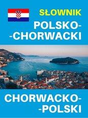 Słownik polsko-chorwacki chorwacko-polski