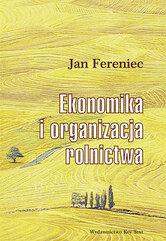 Ekonomika i organizacja rolnictwa