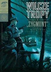 Wilcze tropy Zeszyt 1 Zygmunt - Zygmunt Błażejewicz