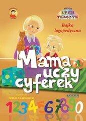 Mama uczy cyferek. Książka edukacyjna dla dzieci