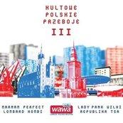 Kultowe polskie przeboje III 3CD