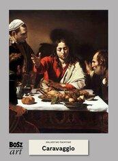 Caravaggio Malarstwo światowe